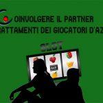 Coinvolgere il partner nei trattamenti dei giocatori d'azzardo