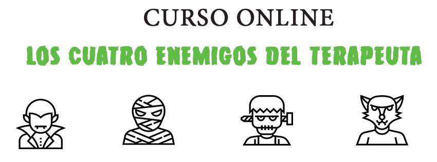 LOS CUATRO ENEMIGOS DEL TERAPEUTA