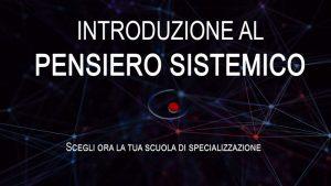 introduzione al pensiero sistemico